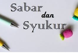 "Khutbah Jum""at: Sabar dan Syukur"